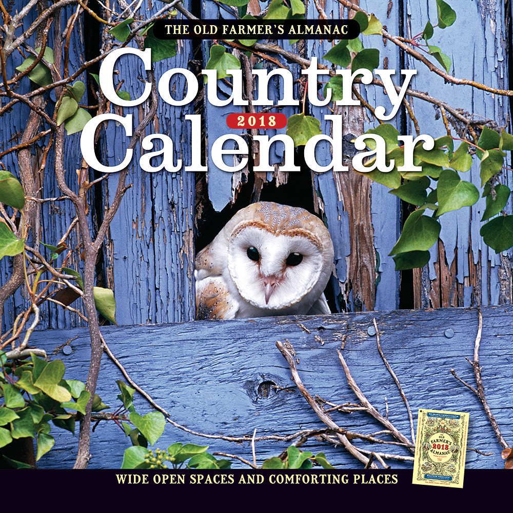 The 2018 Old Farmer's Almanac Country Calendar