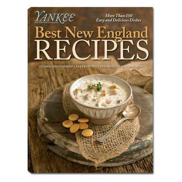 Yankee Magazine's Best New England Recipes