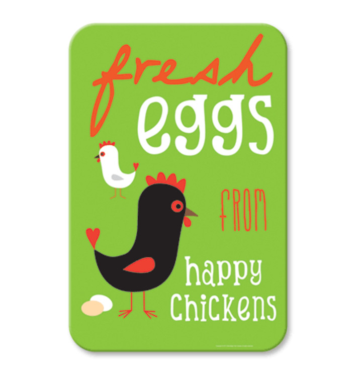 """Fresh Eggs from Happy Chickens Sign 9"""" x 12"""" (Apple Green)"""