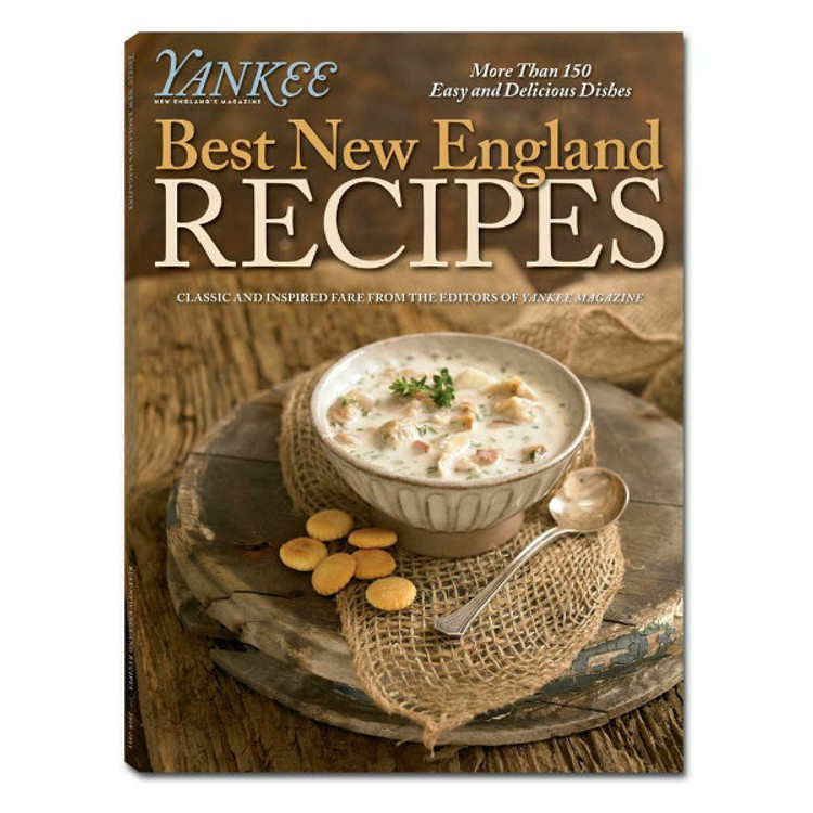 Yankee Magazine's Best New England Recipes