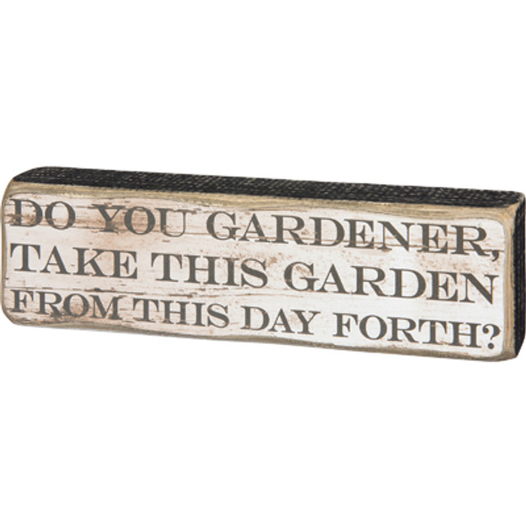 Box Sign - Do You Gardener