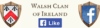 Walsh Clan Of Ireland