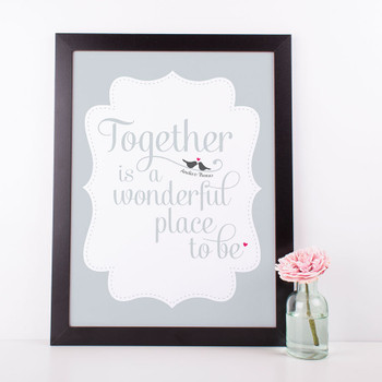 Together is a Wonderful Place to Be - Personalised Love Print