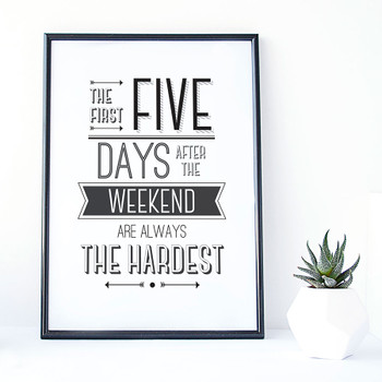 Weekend Lover's Humorous Print for Study, Office or Home