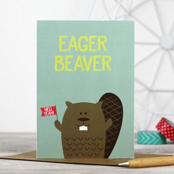 Eager Beaver Greeting Card