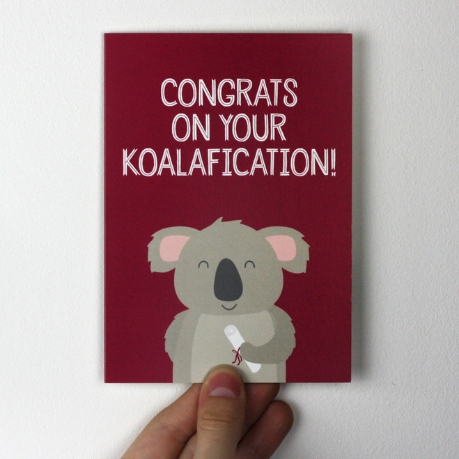 Congrats on your Koalafication Card