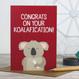 Congrats on your Koalafication Card