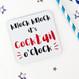 Knock Knock It's Cocktail O'Clock - Funny Drinks Coaster - Wink Design