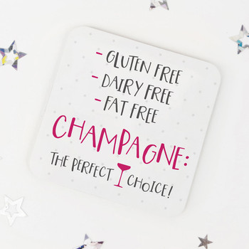 Funny Drinks Coaster - Gluten Free, Dairy Free, Fat Free? Champagne! - Wink Design