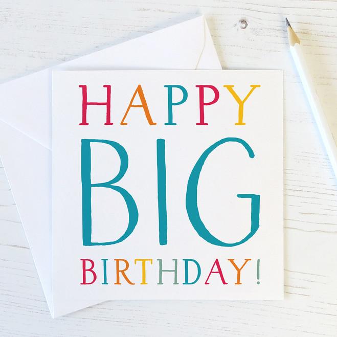 Happy Big Birthday Milestone Birthday Card Wink Design