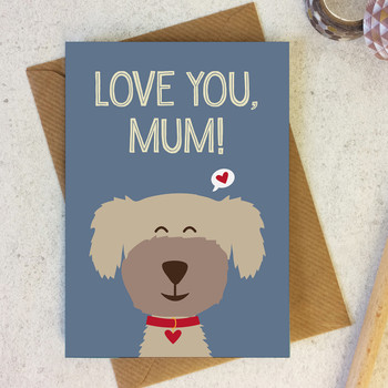 Wink Design - Mother's Day Card - Dog Lover - Pet Card