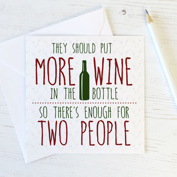 Funny Wine Birthday Card - More Wine in the Bottle