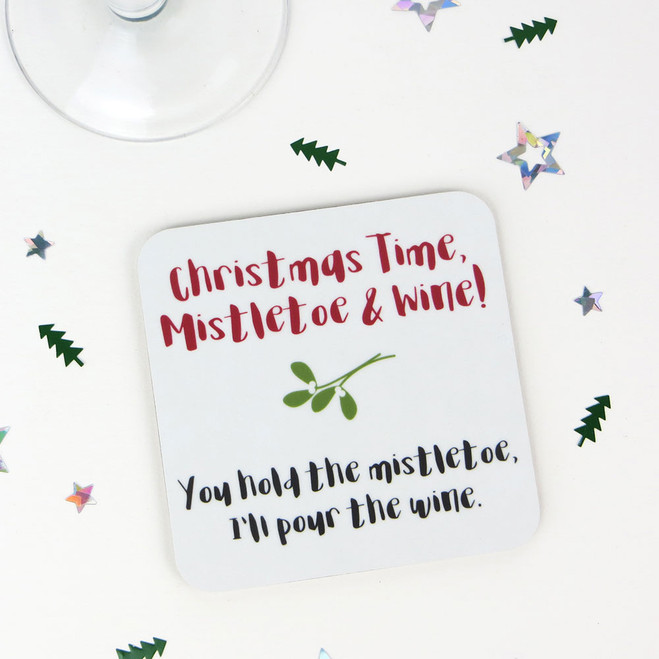 Mistletoe and Wine - Fun Xmas Drinks Coaster