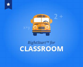 RightStart™ for Classroom