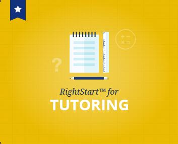 RightStart™ for Tutoring