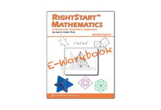 RightStart™ Mathematics A Hands-On Geometric Approach Worksheets E-Book