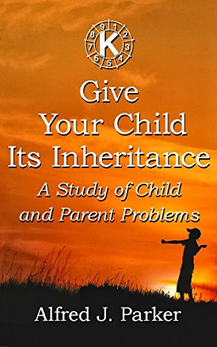 Give your Child Its Inheritance (PDF Download)