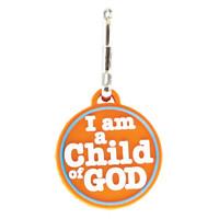 I am a Child of God Zipper Pull