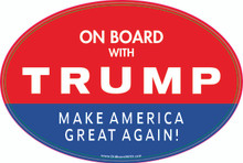 """ON BOARD WITH TRUMP - MAKE AMERICA GREAT AGAIN!"" 4x6 Inch Political Bumper Sticker"
