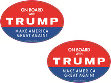 "2 PACK - ""ON BOARD WITH TRUMP - MAKE AMERICA GREAT AGAIN!"" 4x6 Inch Political Bumper Stickers"