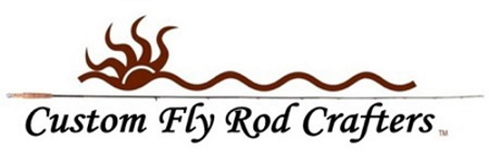Custom Fly Rod Crafters