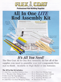 Flex Coat All In One Rod Assembly Kits have all the supplies you need to assemble your rod from start to finish. Flex Coat Lite Formula