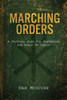 Marching Orders: A Tactical Plan For Converting The World To Christ
