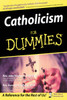 Catholicism For Dummies - 2nd Edition
