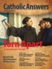 Catholic Answers Magazine - September/October 2017 Issue