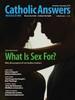 Catholic Answers Magazine - November/December 2017 Issue