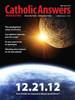 Catholic Answers Magazine - May/June 2012 Issue