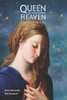 Queen of Heaven: Mary's Battle for Souls (Book)