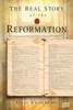 The Real Story of the Reformation
