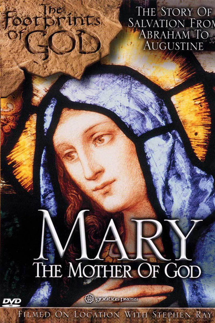 Mary: The Mother of God