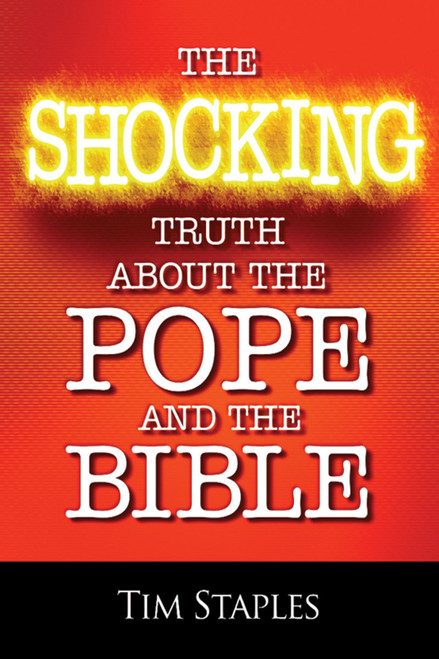 The Shocking Truth About the Pope and the Bible