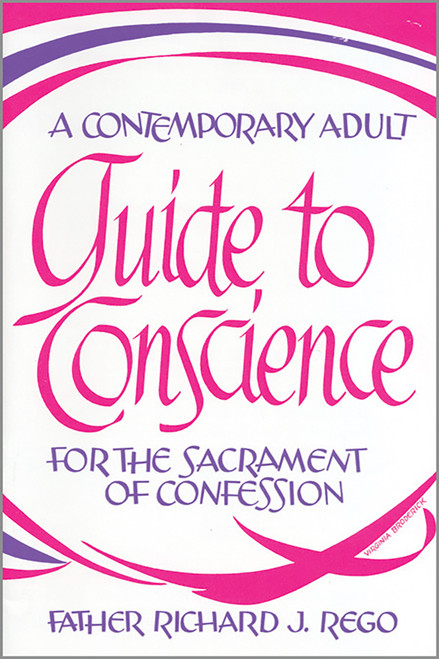 A Contemporary Adult Guide to Conscience for the Sacrament of Confession
