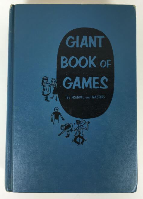Giant Book of Games by Frankel and Masters 1956
