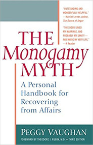 Monogamy Myth - Recovering from and Preventing Affairs