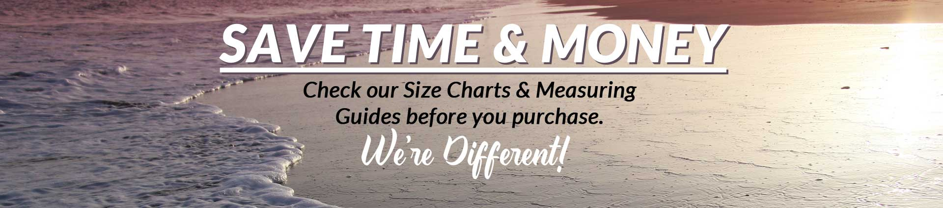 We're Different! Check size charts to compare your shirt