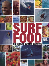 Surf Food: The Ultimate Surfers Cookbook