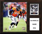 "NFL 12""x15"" Demarcus Ware Denver Broncos Player Plaque"