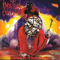 Bestial Deform - Stop the Christianity