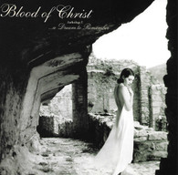 Blood of Christ - A Dream to Remember