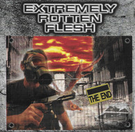 Extremely Rottten Flesh - The End