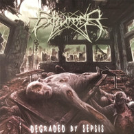 Exhumer - Degraded by Sepsis