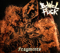 Bowel Fuck - Fragments