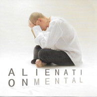 Alienation Mental - Alientation Mental