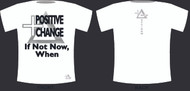 Positive Change INNW Promotional T - White