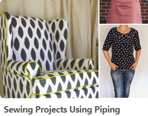 Sewing Projects Using Piping