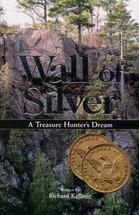 Wall of Silver: A Treasure Hunter's Dream